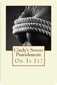 Cindy's Severe Punishment (Or Is It?)